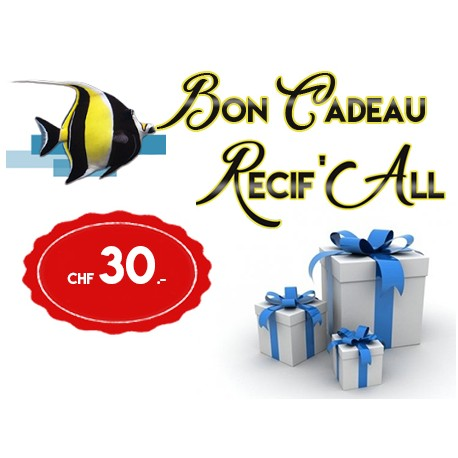 Bon cadeau Récif'All- CHF 30.-